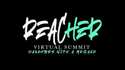 ReacHER Virtual Summit, Daughter's With A Message