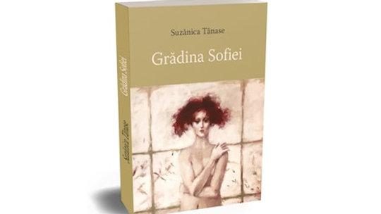 Book - Gradina Sofiei - by Suzanica Tanase