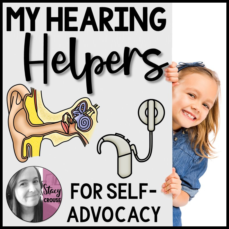 My Hearing Helpers for Self Advocacy