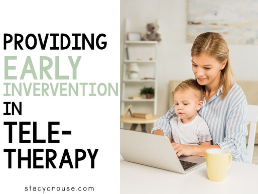 Providing Early Intervention In Teletherapy