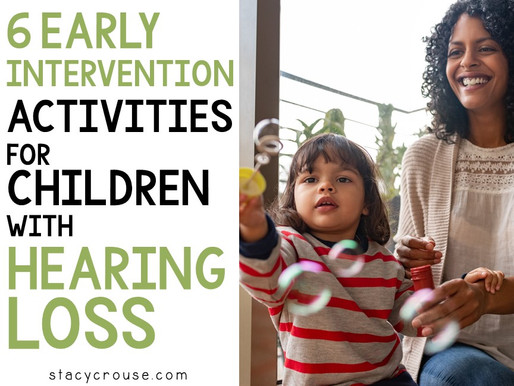 6 early intervention Activities for Children With Hearing Loss