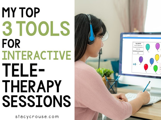 My Top Three Tools for Interactive Teletherapy Sessions