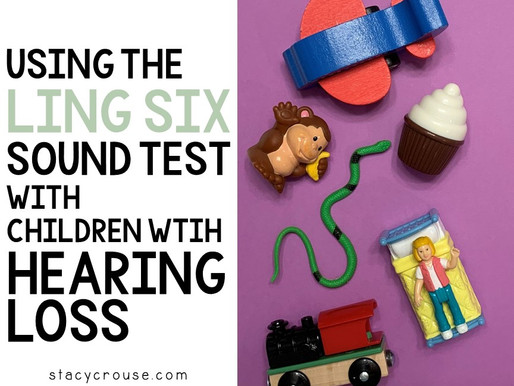 Using The Ling Six Sound Test With Children With Hearing Loss