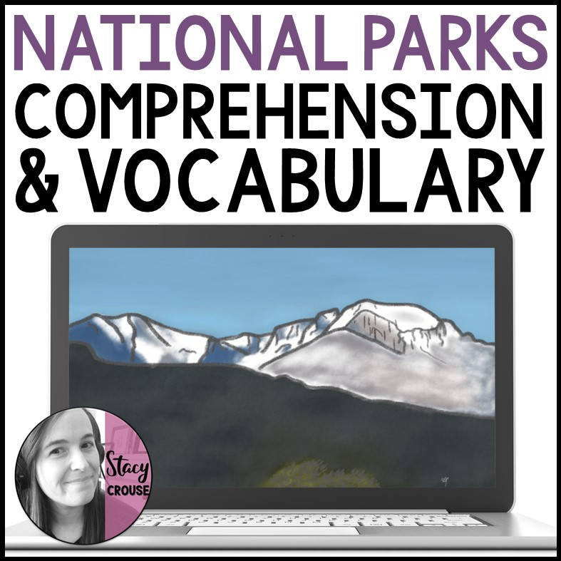 National Parks Comprehension Vocabulary No Print Language
