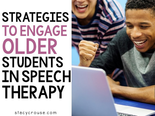 Strategies to Engage Older Students in Speech Therapy