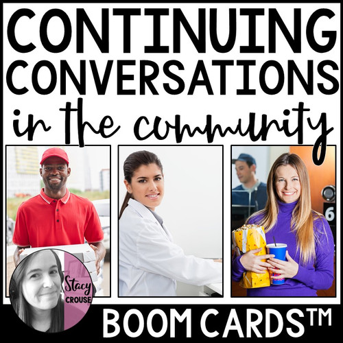 Continuing Conversations in the Community Functional Communication BOOM CARDS™