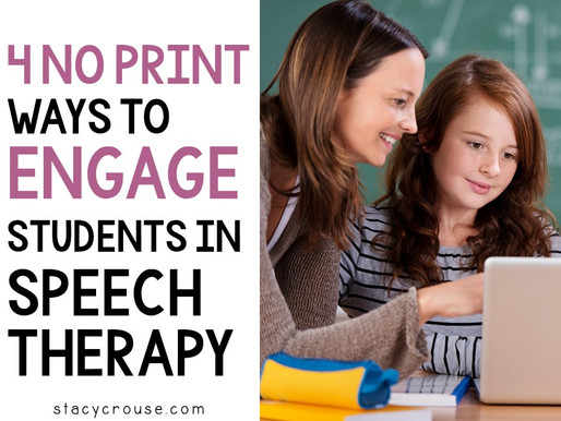 4 NO PRINT Ways To Engage Students In Speech Therapy