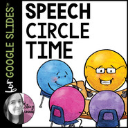 Speech Therapy Circle Time Activity for Google Drive™