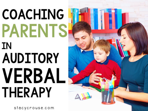 Coaching Parents in Auditory Verbal Therapy
