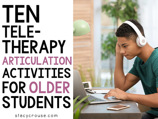 10 Teletherapy Articulation Activities for Older Students