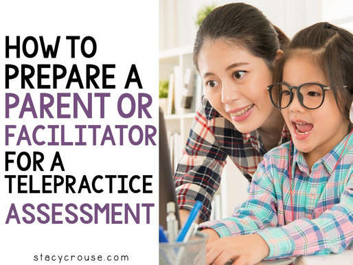 How to Prepare a Parent or Facilitator for a Telepractice Assessment