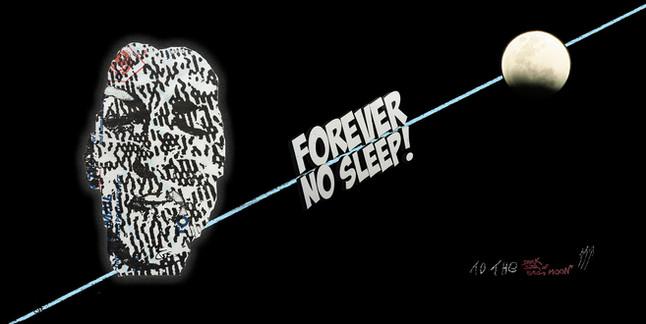 Forever No Sleep