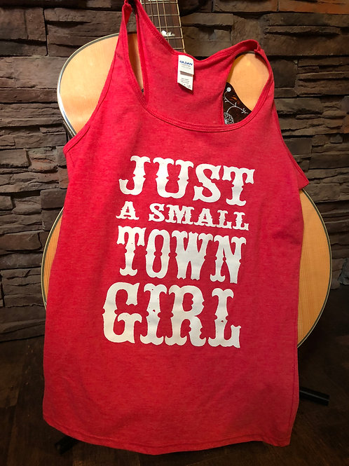 Just A Small Town Girl Tank