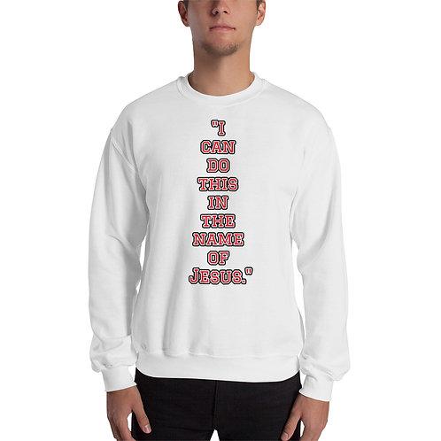 """In the name of Jesus."" Unisex Sweatshirt"