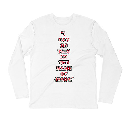 """In the name of Jesus."" Long Sleeve Crew t-shirt"