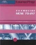 CoursePrep ExamGuide MCSE 70-217 (NT2000)