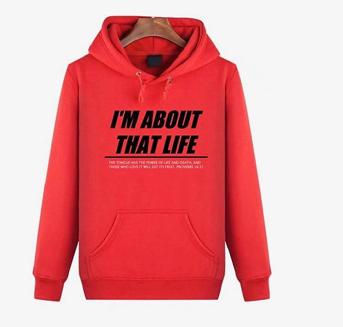 """I'm About That Life"" Red Hoodie"
