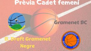 Prèvia Derbi colomenc Cadet femení 2019-2020: B. Draft Gramenet Negre - Gramenet BC Taronja