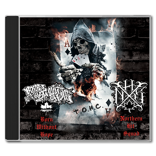 Northern Hit Squad/Born Without Hope - Split CD