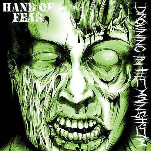 "Hand of Fear - ""Drowning in the Mainstream"""
