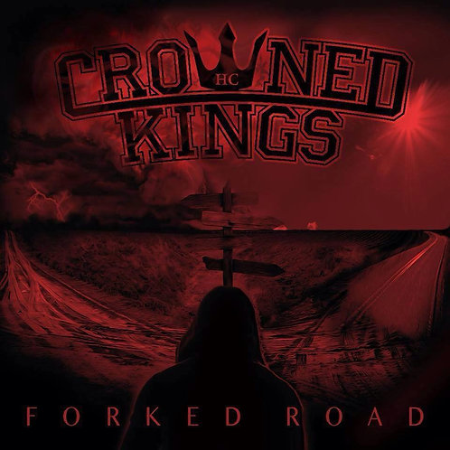 "Crown Kings - ""Forked Road"" CD"
