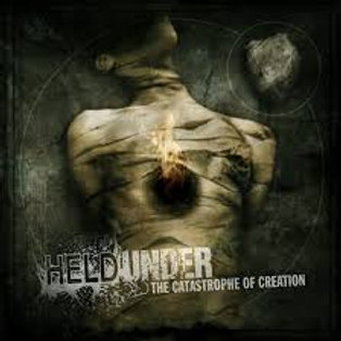 """Held Under - """"The Catastrophe of Creation"""""""