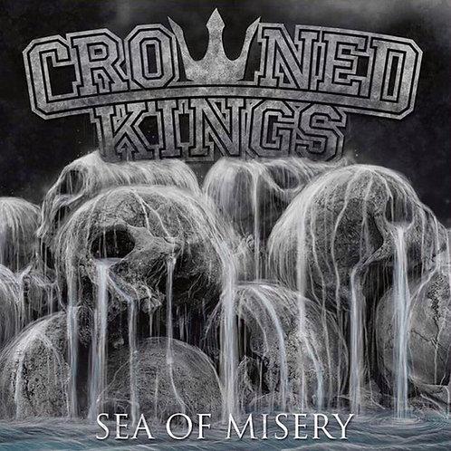 """Crowned Kings """"Sea of Misery"""""""