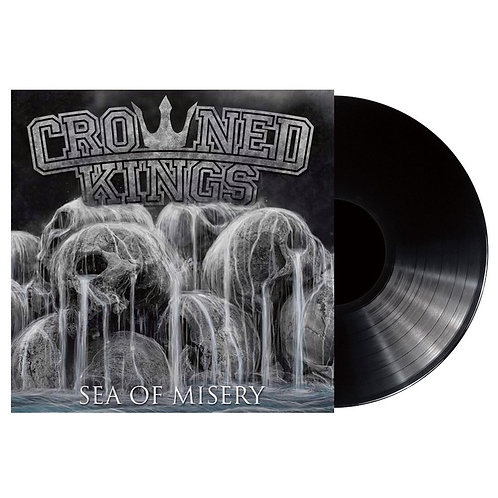 "Crowned Kings ""Sea of Misery"" Black Vinyl"