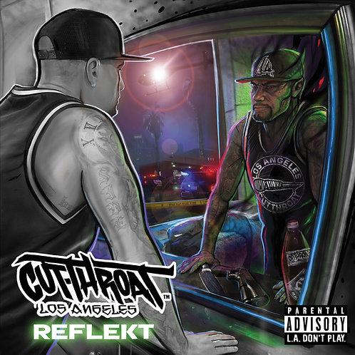 """Cutthroat - """"Reflekt"""""""