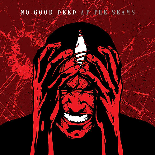 No Good Deed - At The Seams
