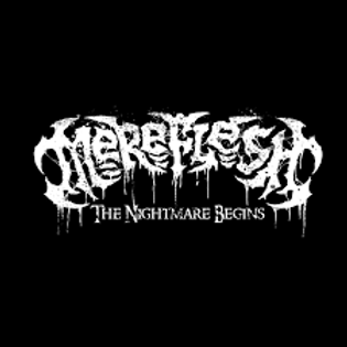 Mereflesh - The Nightmare Begins