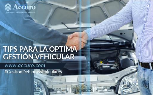Tips para la óptima gestión vehicular