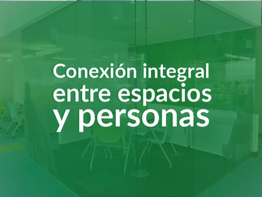Integralidad: Impacto positivo en las personas a través de la gestión de espacios