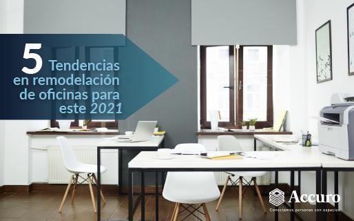 5 tendencias en remodelación de oficinas para este 2021