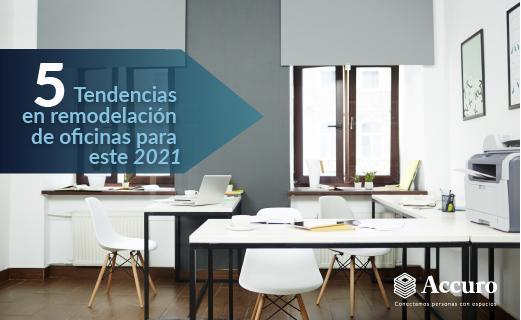 5 tendencias de remodelación de oficinas para este 2021
