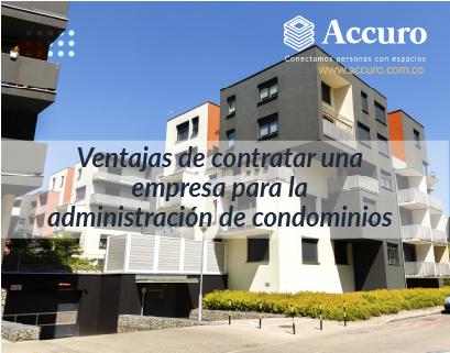 Ventajas de contratar una empresa para la administración de Condominios
