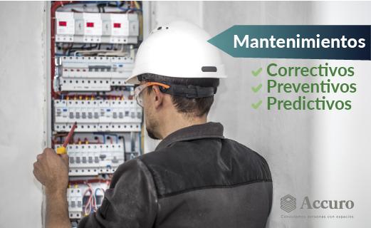 En Accuro nos enfocamos en asegurar el valor de los activos y generar bienestar en sus ocupantes a través de diferentes tipos de mantenimientos