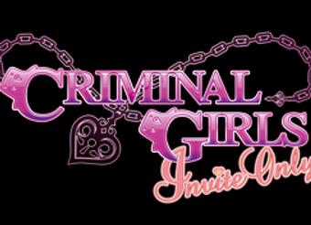 Criminal Girls Invite Only