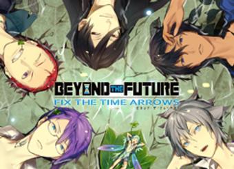 Beyond the Future: Fix the Time Arrows (JPN)
