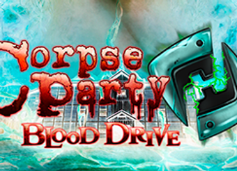 Corpse Party BLOOD DRIVE (EU)