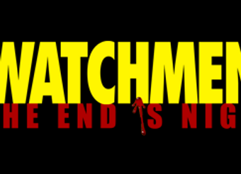 Watchmen The End is Nigh Part 1