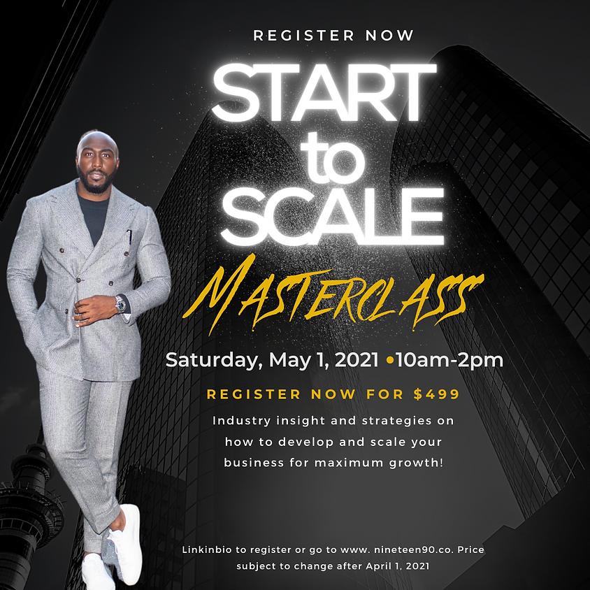 Start to Scale Masterclass
