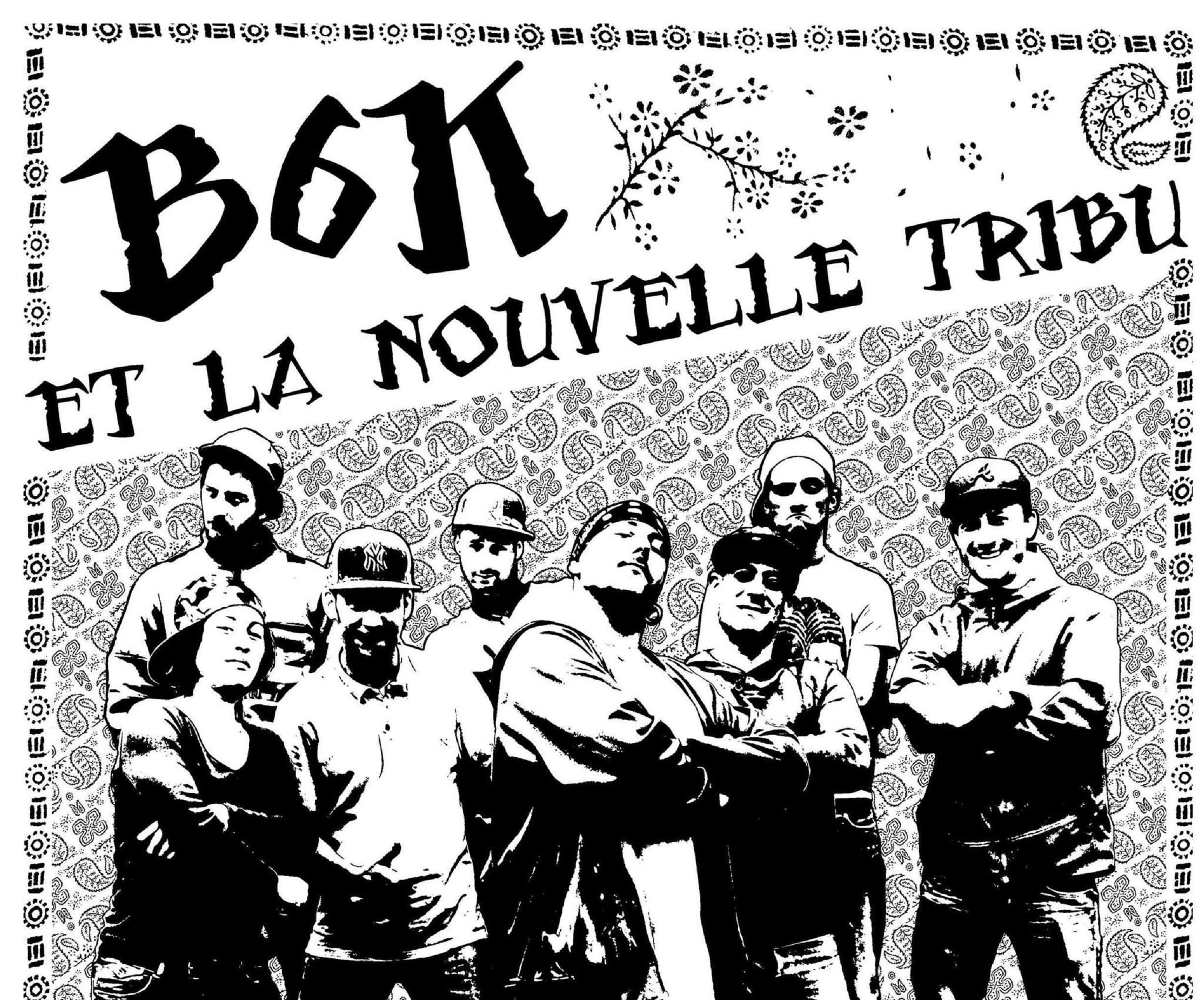 B6K & la nouvelle tribu