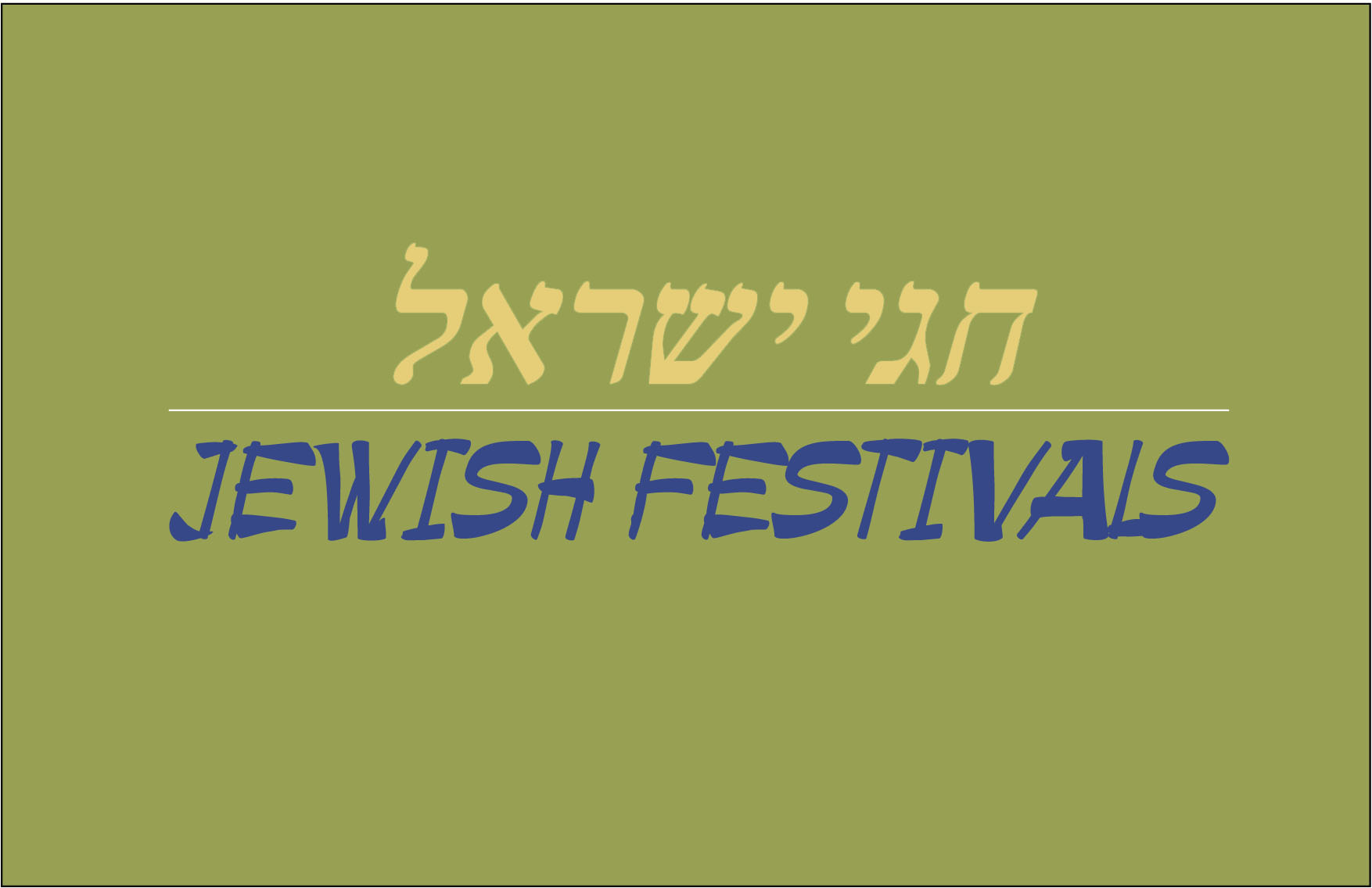 0 SlideSh_FESTIVALS OF ISRAEL_1.jpg