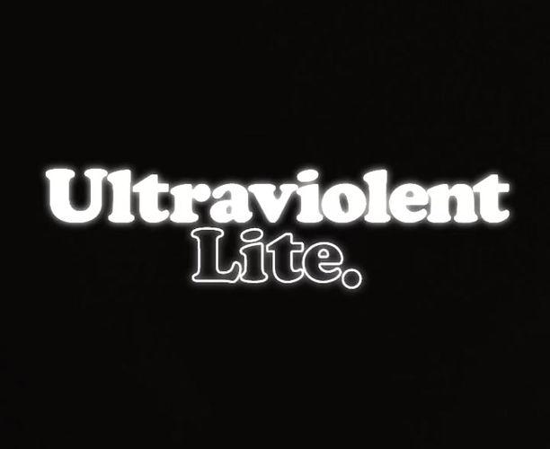 Ultraviolent Lite
