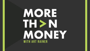 Introducing the More Than Money Podcast