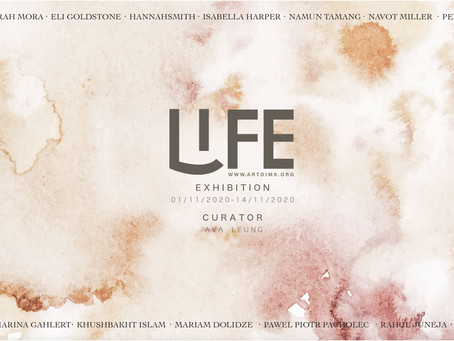 """LIFE"", Virtual Exhibition"