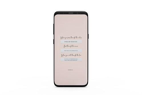 Isaiah 43:2 Phone Wallpaper