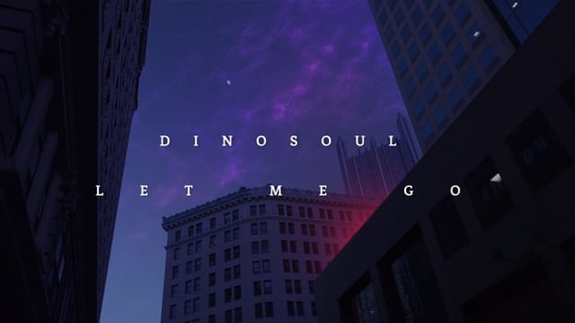Dinosoul - Let Me Go