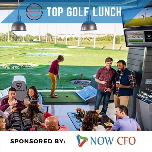 Top Golf Lunch - May 25th